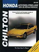 Chilton's Honda: Accord/Prelude 1984-95 Repair Manual (Chilton's Total Car Care Repair Manual)