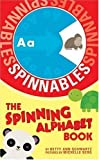 The Spinning Alphabet Book (Spinnables)