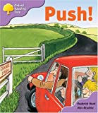 Oxford Reading Tree: Stage 1+: Patterned Stories: Push!