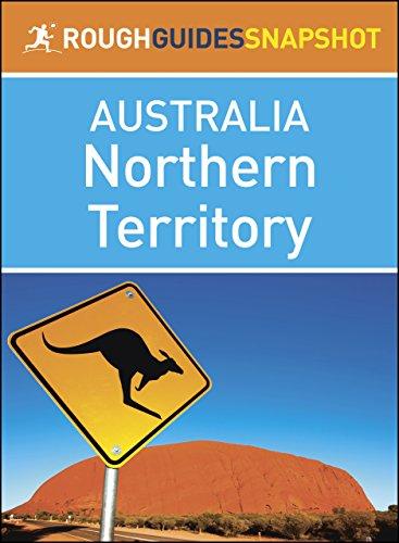 Rough Guides Snapshots Australia: Northern Territory