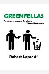 Greenfellas Kindle Edition