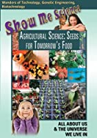 Agricultural Science: Seeds for Tomorrow's Food [DVD] [Import]