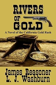 Rivers of Gold by [Washburn, L. J., Reasoner, James]