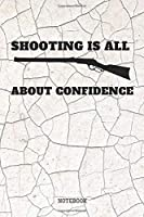 """Notebook: My Shooting Guns Training Quote / Saying Revolver and Rifle Shooting Sport Planner / Organizer / Lined Notebook (6"""" x 9"""")"""