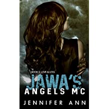 Love & Loss: Jawa's Angels MC