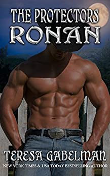 Ronan (The Protectors Series) Book #12 by [Gabelman, Teresa]