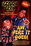 Aw, Here It Goes! (Kenan and Kel, No 1)