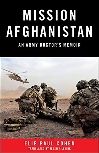 Mission Afghanistan: An Army Doctor's Memoir