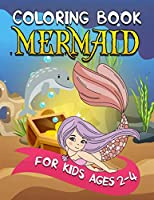Mermaid Coloring Book for Kids Ages 2-4: 50+ Unique and Beautiful Mermaid Coloring Pages