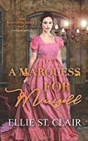 A Marquess for Marigold (The Blooming Brides)