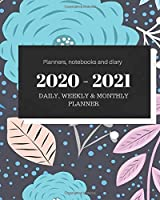 """Planners notebooks and diary 2020 – 2021 Planner Daily Weekly and Monthly: Calendar + Organizer (January 2020 – December 2021) - Personal Pocket Planner Notebook for Work, School or Home 8"""" x 10"""""""