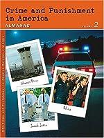 Crime And Punishment In America: Almanac