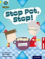 Project X Origins: Yellow Book Band, Oxford Level 3: Food: Stop Pot, Stop!