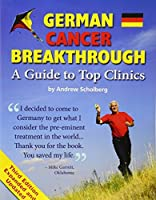German Cancer Breakthrough - Third Edition [並行輸入品]