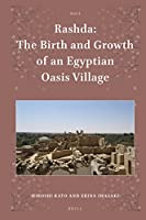 Rashda: The Birth and Growth of an Egyptian Oasis Village (Islamic Area Studies)