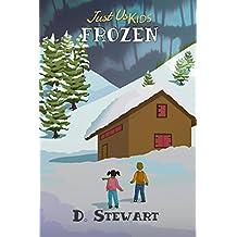 Just Us Kids : Frozen