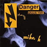 Danger Shock Risk