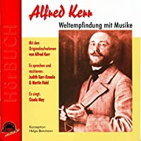 Alfred Kerr, Weltempfindu