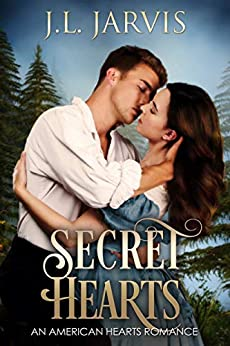 Secret Hearts (American Hearts Romance Book 1) by [Jarvis, J.L.]