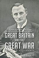 Great Britain and The Great War: Selected Documents