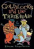 Goldilocks and the Three Bears: A Tale Moderne