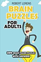 Brain Puzzles for Adults: Slitherlink - 200 Brain Puzzles with Answers (Grid Puzzles)
