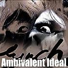 Ambivalent Ideal(初回限定盤)(DVD付)()