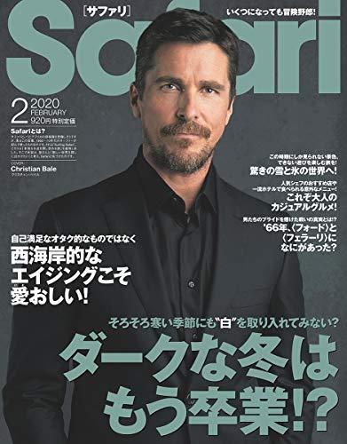 Safari(サファリ) 2020年 02 月号 [ダークな冬はもう卒業!?/クリスチャン・ベイル]