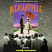 Pleasantville: Original Motion Picture Score