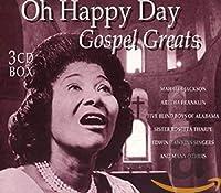 Oh Happy Day-Gospel Greats