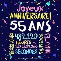 Joyeux Anniversaire ~ 55 ans: Livre d'Or pour le 55ème anniversaire - 55 ans décoration & cadeau d'anniversaire pour homme ou femme - Livre pour les félicitations et photos des invités
