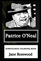 Patrice O'Neal Mindfulness Coloring Book (Patrice O'Neal Mindfulness Coloring Books)