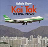 Kai Tak: The Final Decade 画像