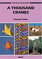 A Thousand Cranes (Origami Favorites Series)