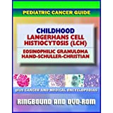 2011 Pediatric Cancer Toolkit: Langerhans Cell Histiocytosis (LCH) - Histiocytosis X Eosinophilic Granuloma Abt-Letterer-Siwe Hand-Schuller-Christian (Ringbound Book and DVD-ROM) [並行輸入品]