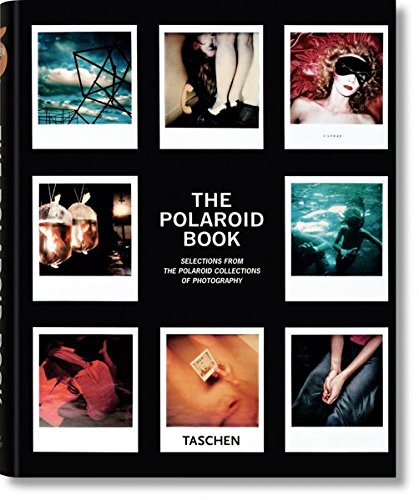 The Polaroid Book: Selections From The Polaroid Collections Of Photography (Taschen's 25th Anniversary Special Editions)の詳細を見る