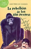 La rebelion de los Sin Recreo / The revolt of the Sin Recreo (Luna De Papel)