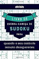 Livro de quebra-cabeças de Sudoku para quando o seu controle remoto desapareceu