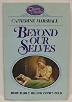 Beyond our selves: A chosen classic
