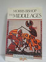 The Middle Ages (The American Heritage Library)