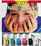 Nail Painting. Tolle Fingernaegel voll im Trend. ( Ab 8 J.)