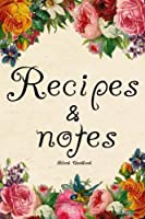 Blank Cookbook Recipes & Notes: Recipe Journal, Recipe Book, Recipe Books to Write In, Blank Rrecipe Book, Blank Journal, Blank Cookbook; Journal Blank Book Cooking Gifts