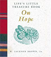 Life's Little Treasure Book on Hope (Life's Little Treasure Books)