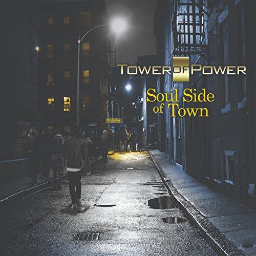 ソウル・サイド・オブ・タウン (Soul Side of Town/Tower of Power) [CD] [輸入盤] [日本語帯・解説付]