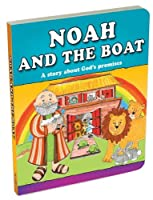 Noah and the Boat: A Story About God's Promises