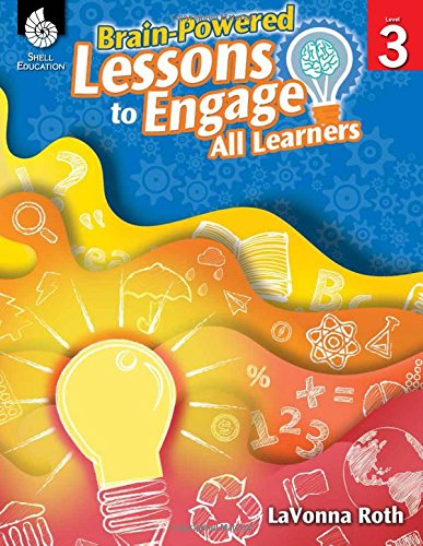 Download Brain-Powered Lessons to engage All Learners Level 3 1425811809
