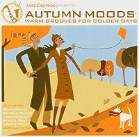Jazz Express Presents-Autumn Moods