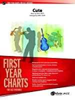 Cute (First Year Charts for Jazz Ensemble)