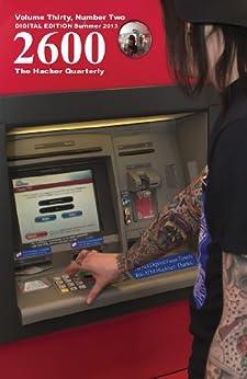 [2600 Magazine]の2600 Magazine: The Hacker Quarterly -  Summer 2013 (English Edition)