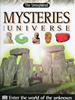 Mysteries of the Universe (The Unexplained)